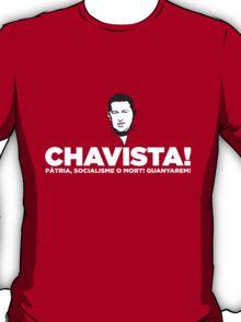 Chavista! T-Shirt