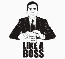 Like a BOSS. by Jimmy Holway