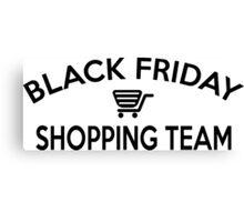 Black Friday Shopping Team Canvas Print