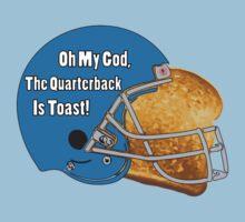 Oh My God, The Quarterback Is Toast! Kids Tee
