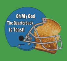Oh My God, The Quarterback Is Toast! One Piece - Short Sleeve