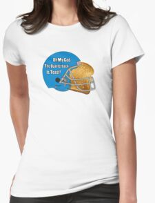 Oh My God, The Quarterback Is Toast! Womens Fitted T-Shirt