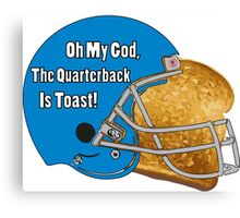 Oh My God, The Quarterback Is Toast! Canvas Print