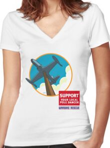 Warbird Rescue Support Your Local Pole Dancer Women's Fitted V-Neck T-Shirt