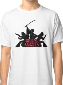 Bill's Angels - Kill Bill Shirt Classic T-Shirt