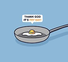 Fry-day by Randyotter