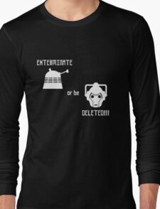 Daleks vs Cybermen - Exterminate or be Deleted Long Sleeve T-Shirt