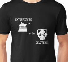 Daleks vs Cybermen - Exterminate or be Deleted Unisex T-Shirt