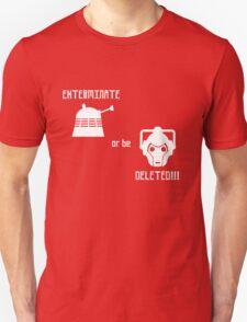 Daleks vs Cybermen - Exterminate or be Deleted Unisex T-Shirt