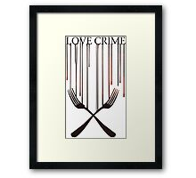 Love crime Framed Print