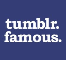 tumblr. famous. by carls121