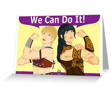 Xena and Gabrielle the Riveters Greeting Card