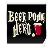 beer pong hero Poster