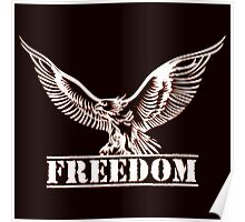Eagle over lettering freedom drawn in engraving style Poster