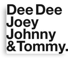 DEE DEE, JOEY, JOHNNY & TOMMY. Canvas Print