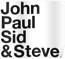 JOHN, PAUL, SID & STEVE. Poster