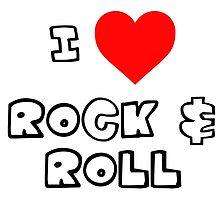 I Heart Rock & Roll by PingusTees