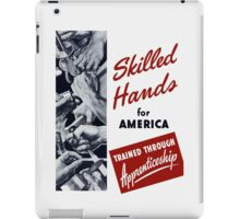 Skilled Hands For America iPad Case/Skin