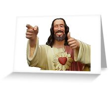 buddy christ Greeting Card