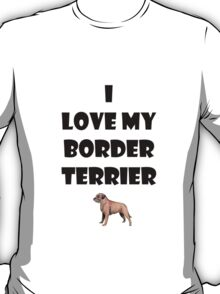 Border terrier love T-Shirt