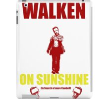 Walken on Sunshine for Cowbell iPad Case/Skin