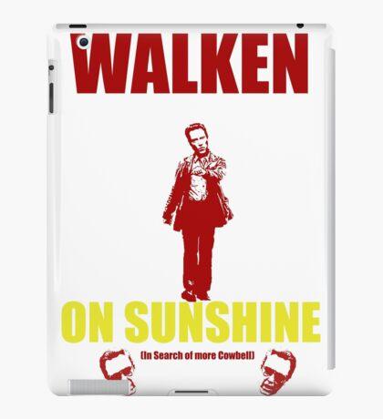 Walken on Sunshine for Cowbell iPad Case/Skin