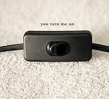 You turn me on by Zainab Malubhai