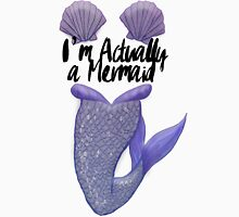 I'm a Mermaid v2 Unisex T-Shirt