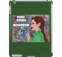 Coffee first,Schemes later iPad Case/Skin
