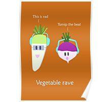 Vegetable rave Poster