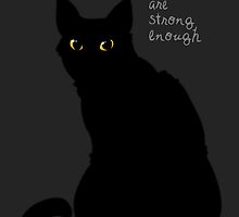 """""""Strong Enough"""" Cat by thelatestkate"""