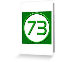 Green 73 Greeting Card