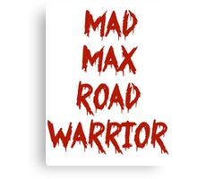 MAD MAX ROAD WARRIOR Canvas Print