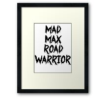 MAD MAX ROAD WARRIOR Framed Print