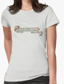 Daddy Green's Pizza! Womens Fitted T-Shirt