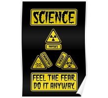 Science - Feel The Fear Do It Anyway Poster