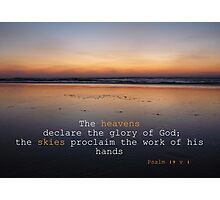 Psalm 19:1 Sunset on wet sand. The heavens declare the glory of God Photographic Print