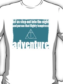 Flighty Temptress Adventure - Dumbledore and Potter embarking on an adventure. T-Shirt