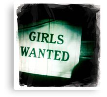 Girls Wanted Canvas Print