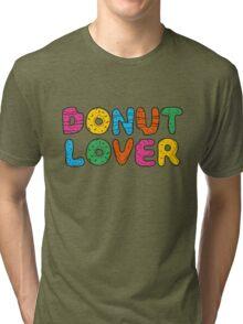 DONUT LOVER Tri-blend T-Shirt