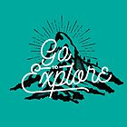 Go To Explore by Aguvagu