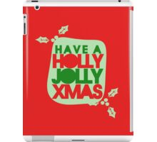 Have a holly jolly Christmas iPad Case/Skin