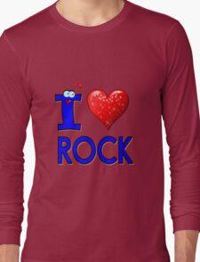 I LOVE ROCK MUSIC. Long Sleeve T-Shirt