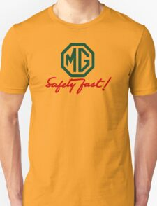 MG Safety Fast Unisex T-Shirt
