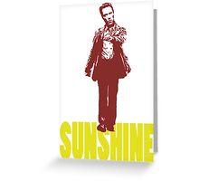 SIMPLY WALKEN ON SUNSHINE Greeting Card