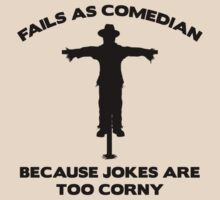 Fails As Comedian by FunniestSayings