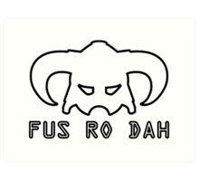 Fus Ro Dah - Skyrim Art Print