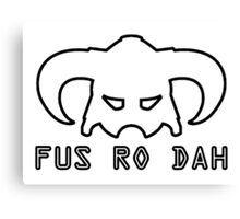 Fus Ro Dah - Skyrim Canvas Print