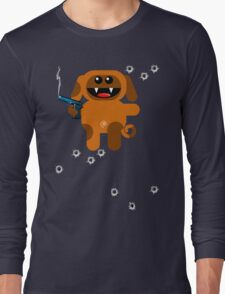 DOG 5  (Armed and highly dangerous!) Long Sleeve T-Shirt
