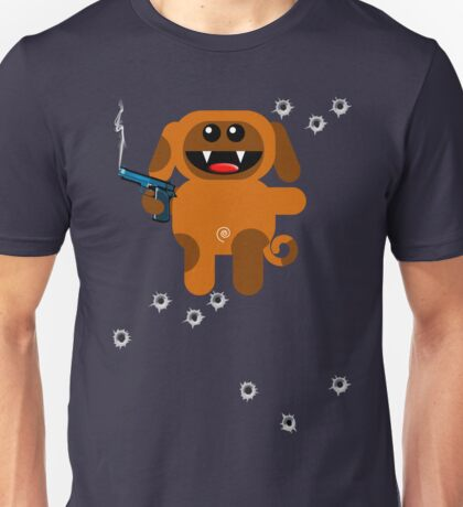 DOG 5  (Armed and highly dangerous!) Unisex T-Shirt
